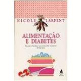 Alimentação e Diabetes - Nova Fronteira, Nicole Larpent