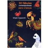 30 F�bulas Contempor�neas para Crian�as - S�rgio Capparelli