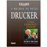 O Homem, a Administração e a Sociedade - Peter F. Drucker