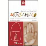Curso On-Line de Artesanato - Carlos Aquiles Siqueira
