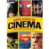 Super-Heróis no Cinema e nos Longas-Metragens da TV - André Morelli