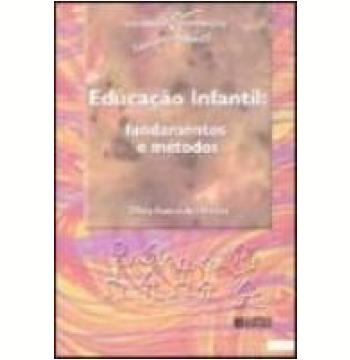 Educação Infantil Fundamentos e Métodos