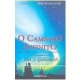 O Caminho Infinito - Joel S. Goldsmith