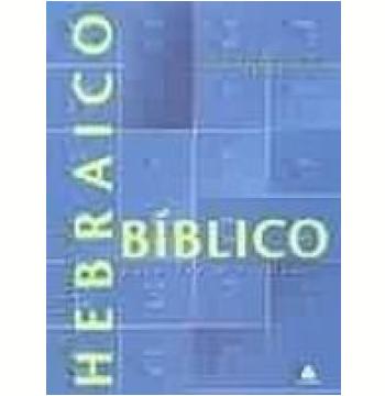 Noções Básicas de Hebraico Bíblico para Ler e Traduzir