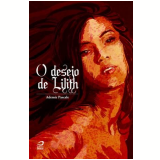 O Desejo de Lilith - Ademir Pascale