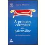 A Primeira Entrevista Em Psicanalise - Maud Mannoni