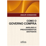 Como o Governo Compra - Amauri Domakoski