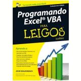 Programando Excel VBA: Para Leigos - John Walkenbach