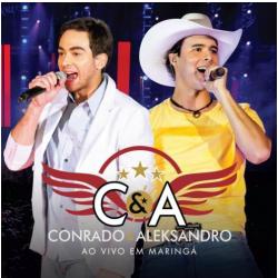 CDs - Conrado e Aleksandro - Ao Vivo Em Maringá - Conrado e Aleksandro - 7891430298128