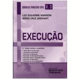 Curso de Processo Civil (Vol. 3) - Luiz Guilherme Marinoni, Sérgio Cruz Arenhart