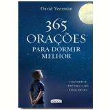 365 Orações Para Dormir Melhor - David Veerman