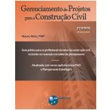 Gerenciamento de Projetos para a Construção Civil 2ª edição (Ebook) - Maury Melo