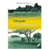 Educação e Gestão Ambiental (Ebook) - Genebaldo Freire Dias