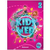 Kids Web Vol. 2 - 2 Ed. Livro Do Aluno + Multirom - Ensino Fundamental I