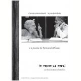 (O Vento Lá Fora) (DVD) - Maria Bethânia