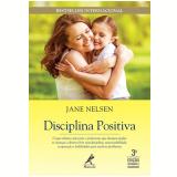 Disciplina Positiva - Jane Nelsen