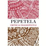 Crónicas Maldispostas (Ebook) -  Pepetela
