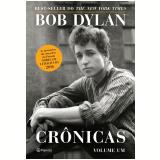 Bob Dylan - Crônicas (Volume 1) - Bob Dylan