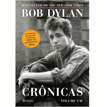 Bob Dylan - Crônicas (Volume 1)