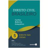 Direito Civil Brasileiro – Direito das Coisas (Vol. 5) - Carlos Roberto Gonçalves