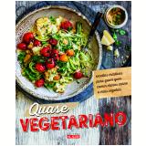 Quase vegetariano - Carla Melibeu