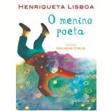 O Menino Poeta - Henriqueta Lisboeta