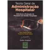 Teoria Geral de Administração Hospitalar - Valdir Ribeiro Borba, Teresinha Covas Lisboa