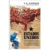Estados Unidos: O Novo Imperialismo - V.G. Kiernan