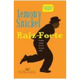 Raiz-Forte - Lemony Snicket