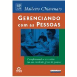 Gerenciando com as Pessoas - Idalberto Chiavenato
