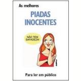 As Melhores Piadas Inocentes - Luis Pimentel