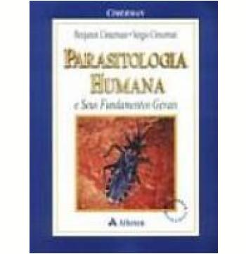Parasitologia Humana e Seus Fundamentos Gerais