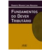 Fundamentos do Dever Tribut�rio