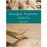 Massagem Terapêutica Esportiva - Pat Archer