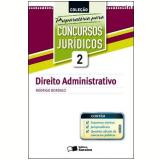 Direito Administrativo (Vol. 2) - Rodrigo Bordalo