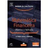 Matemática Financeira - Objetiva e Aplicada - Abelardo de Lima Puccini