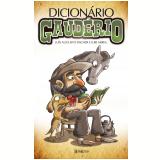 Dicionário Gaudério - Luis Augusto Fischer, Iuri Abreu