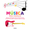 M�sica para Crian�as (Inclui CD)