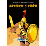 Monstros e Heróis - Wellington Srbek