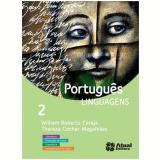Português Linguagens - Volume 2 - Ensino Médio - William Roberto Cereja, Thereza Cochar Magalhães