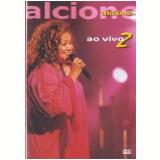 Alcione - Ao Vivo 2 (DVD) - Alcione
