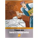 Francês Para Bares E Restaurantes - Braulio Alexandre B. Rubio