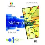 Projeto Múltiplo - Matemática - 1 - Ensino Médio  - Luiz Roberto Dante