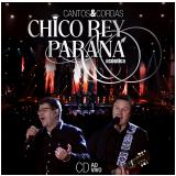 Chico Rey E Paraná- Cantos E Cordas (CD) - Chico Rey E Paraná