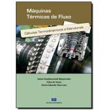Máquinas Térmicas De Fluxo - Anton Stanislavovich Mazurenko