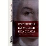 Os Direitos da Mulher e da Cidadã por Olímpia de Gouges - Dalmo Dallari