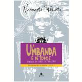 A Umbanda É de Todos (Vol. 3) - Norberto Peixoto
