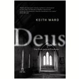 Deus: Um Guia para Perplexos - Keith Ward