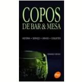 Copos de Bar & Mesa - Edmundo Furtado