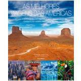 As Melhores Viagens das Américas - Craig Doyle (Org.)